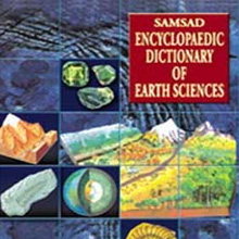 ENCYCLOPAEDIC DICTIONARY OF EARTH SCIENCE
